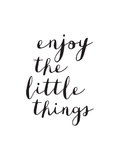 Enjoy The Little Things Copy Stampe di Brett Wilson