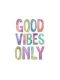 Good Vibes Only Watercolor Stampe di Brett Wilson