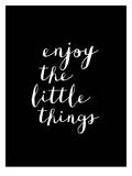 Enjoy The Little Things Stampe di Brett Wilson