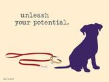 Unleash Potential Metalltrykk av  Dog is Good