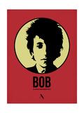 Bob 1 Poster von Aron Stein