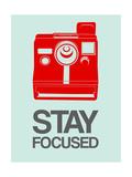 Stay Focused Polaroid Camera 4 Poster di  NaxArt