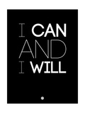 I Can and I Will 1 Posters av  NaxArt