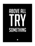 Above All Try Something 1 Giclée-Premiumdruck von  NaxArt