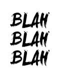 Blah Blah Blah White Láminas por  NaxArt