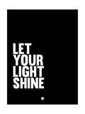 Let Your Lite Shine 2 Poster di  NaxArt