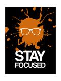 Stay Focused Splatter 3 Premium Giclee Print by  NaxArt