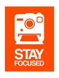 Stay Focused Polaroid Camera 3 Premium Giclee Print by  NaxArt