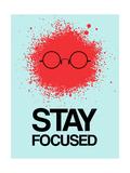 Stay Focused Splatter 1 Premium Giclee Print by  NaxArt