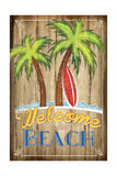 Welcome to the Beach Posters by Jennifer Pugh