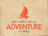 Life is Either a Daring Adventure or Nothing Lámina giclée por Jeanne Stevenson