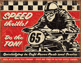 Speed Thrills Tin Sign