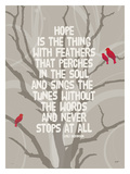 Hope Is The Thing Giclee Print by Lisa Weedn