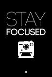 Stay Focused 1 Targa di plastica di  NaxArt