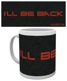 The Terminator - I'll Be Back Mug Krus