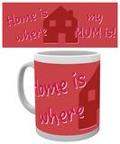 Mother's Day - Home Mug Taza