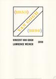 Homage to Vincent Van Gogh Stampa da collezione di Lawrence Weiner
