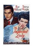 The Imperfect Lady, from Left: Ray Milland, Teresa Wright, 1947 ポスター