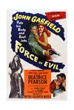 Force of Evil, John Garfield, Marie Windsor, 1948 Posters