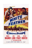 White Feather, Top from Left: Debra Paget, Robert Wagner, Jeffrey Hunter, 1955 Posters