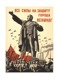 Soviet World War 2 Poster, 1941, 'All Forces to the Defense of the City of Lenin!' Prints