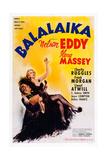 Balalaika, from Left: Nelson Eddy, Ilona Massey, 1939 Posters