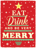 Eat Drink & Be Very Merry Blechschild