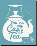 You're My Cup Of Tea Stretched Canvas Print by Sasha Blake