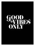 Good Vibes Only 2 Reproduction procédé giclée par Brett Wilson