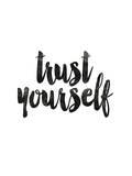 Confía en ti mismo Láminas por Brett Wilson
