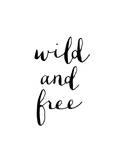Wild and free (Libre y salvaje) Láminas por Brett Wilson
