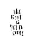 The Best is Yet to Come 2 Stampa di Brett Wilson