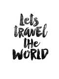 Lets Travel the World Láminas por Brett Wilson