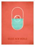 Brave New World Poster by Christian Jackson