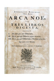 Title Page of Arca Noe, 1675 Giclee Print by Athanasius Kircher