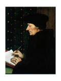 Desiderus Erasmus, Dutch Humanist and Scholar, 1523 Reproduction procédé giclée par Hans Holbein the Younger