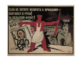 If You Don't Want to Go Back to the Past - Take a Rifle in Hand! to the Polish Front!, 1920 Giclée-Druck von Ivan Andreevich Malyutin