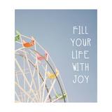 Fill Your Life with Joy Arte por Linda Woods