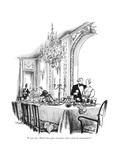"""""""It was nice. Hard times give everyone such a sense of camaraderie."""" - New Yorker Cartoon Premium Giclee Print by Charles Saxon"""
