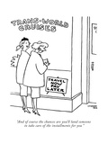 """""""And of course the chances are you'll land someone to take care of the ins…"""" - New Yorker Cartoon Premium Giclee Print by Gardner Rea"""