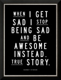 When I Get Sad (Barney Stinson) Pôsters
