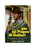 Fistful of Dollars, 1964 (Per Un Pugno Di Dollari) Giclee Print