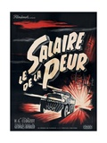 The Wages of Fear 1953 (Le Salaire De La Peur) Giclée-tryk