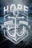 Hope Anchors Plakater