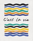 C'est la Vie Posters par Sasha Blake