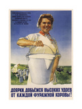 Milkmaid, Let's Achieve Rich Yield of Milk of Each Forage Cow! Giclee Print by Boris Alexandrovich Zelensky