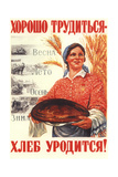 To Work Hard Is to Be with Bread! Giclee Print by Michail Michailovich Solovyev