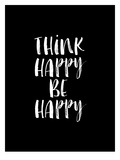 Think Happy Be Happy Watercolor BLK Poster di Brett Wilson