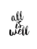 All Is Well Stampa di Brett Wilson