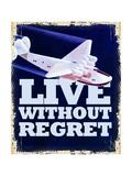 Live Without Regret Lámina giclée
